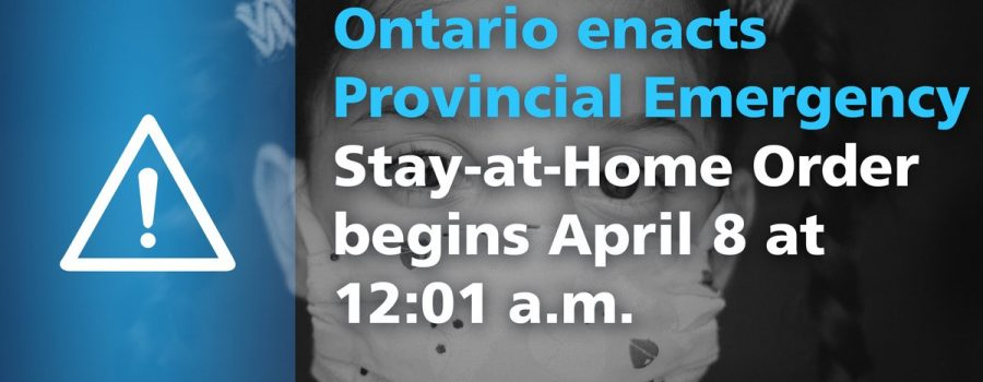 Ontario Enacts Provincial Emergency and Stay-at-Home Order